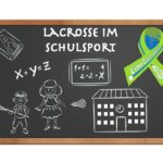 "Bericht Schulung ""Lacrosse im Schulsport"""